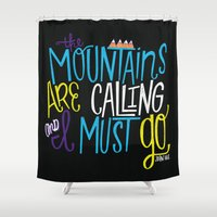 the mountains are calling Shower Curtains featuring Mountains Are Calling by Chelsea Herrick