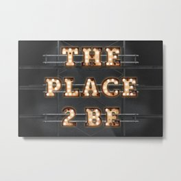 The Place 2 be - Bulb Metal Print