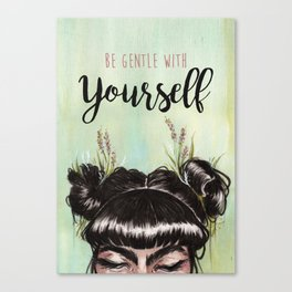 Be Gentle Canvas Print