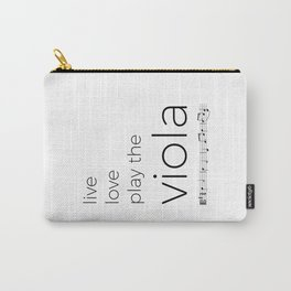 Live, love, play the viola Carry-All Pouch