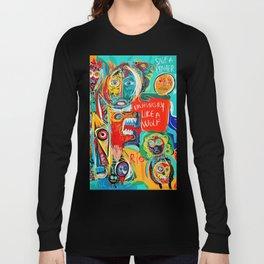 I'm hungry like a wolf Street Art Graffiti Long Sleeve T-shirt