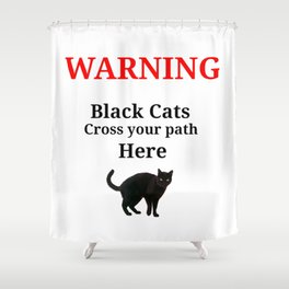 Warning Black Cat Shower Curtain
