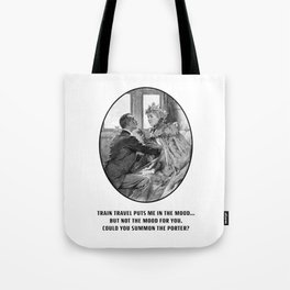 Train Travel Puts Me In The Mood: Old Timey Cartoon Tote Bag