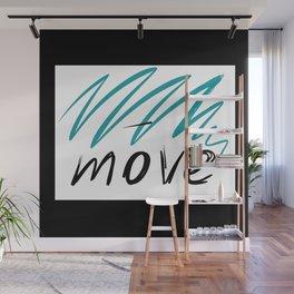 move Wall Mural