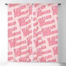 """It be like that sometimes"" Pink Blackout Curtain"