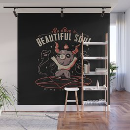 You Have a Beautiful Soul Wall Mural