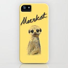 Meerkat | Yellowcard NO.1 iPhone Case