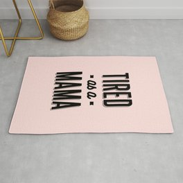 Gift for Mother Tired as a Mama Grandma Gift Rug