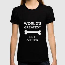 World's Greatest Pet Sitter T-shirt