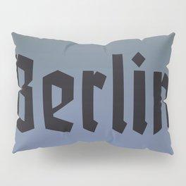 Berlin Fracture Font Pillow Sham