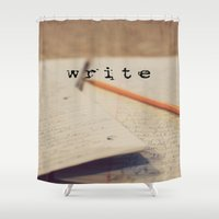 write Shower Curtains featuring write by KimberosePhotography