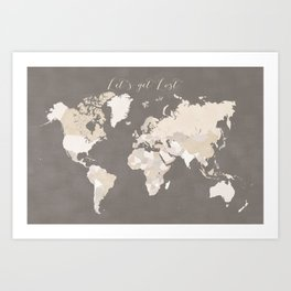 Let's get lost world map in earth tones Art Print