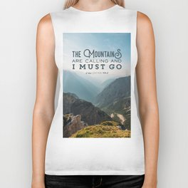 The Mountains Are Calling And I Must Go Biker Tank