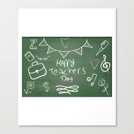 Happy Teachers Day On A Chalkboard Canvas Print