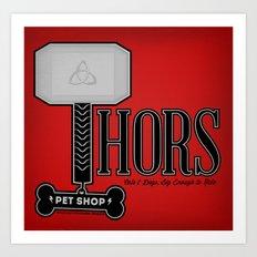 Thors Petshop Art Print