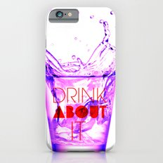 DRINK ABOUT IT Slim Case iPhone 6s
