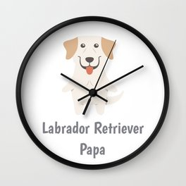 Labrador Retriever Papa Cute Labrador Gift Idea Wall Clock