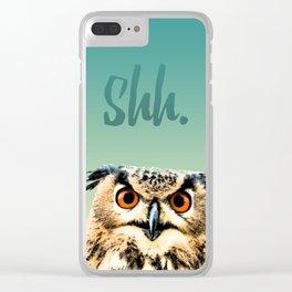 Owl Shh. Clear iPhone Case