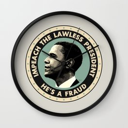 Obama Is A Fraud Wall Clock