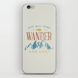 Not All who Wander are Lost iPhone Skin
