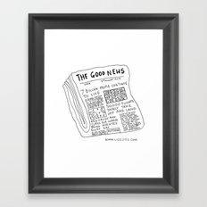 Good News! Framed Art Print