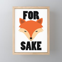 FOR FOX SAKE Framed Mini Art Print