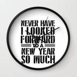 Goodbye 2020 Gifts Never Have I Looked Forward to a New Year Wall Clock