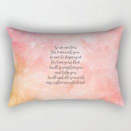 Isaiah 41:10, Uplifting Bible Verse Rectangular Pillow