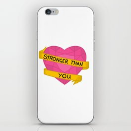 Stronger than you crystal heart iPhone Skin
