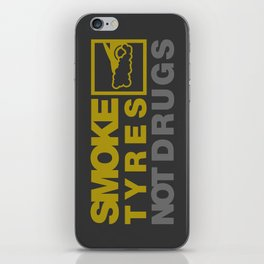 SMOKE TYRES NOT DRUGS v3 HQvector iPhone Skin