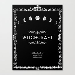Witchcraft A Handbook of Magic Spells and Potions Canvas Print