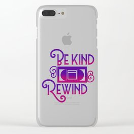 Be Kind Rewind Video Cassette Tapes Recorder Machine VHS Home System Gift Clear iPhone Case