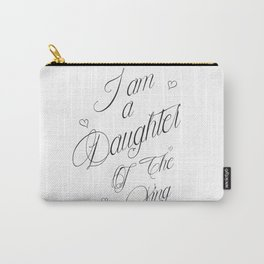 I Am A Daughter Of The King - Black & White Religious Scripture Quote Carry-All Pouch