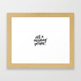 NEED CAFFIENE Framed Art Print