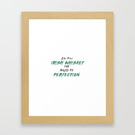 Irish Whiskey Perfection Framed Art Print