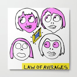 LAW OF AVERAGES Metal Print