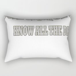 Gardeners Know All The Dirt Rectangular Pillow