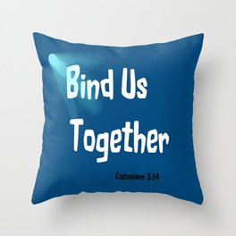 Bind Us Throw Pillow