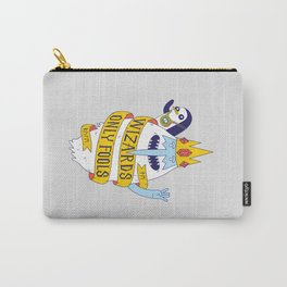 Wizards Only Fools Carry-All Pouch