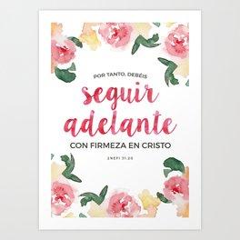 Seguir Adelante {Flores en Acuarela} Art Print