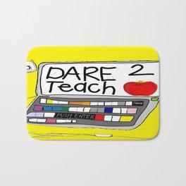 Dare 2 Teach Bath Mat