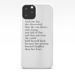 And one day she discovered that she was fierce iPhone Case
