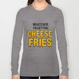Cheese Fries Long Sleeve T-shirt