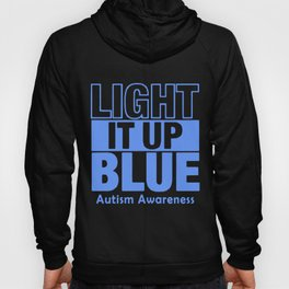 Light It Up Blue Women's Autism Awareness Month Autism T-Shirts Hoody