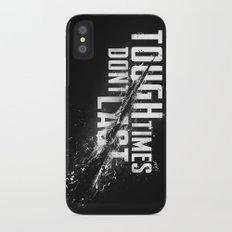 Tough times don't last iPhone X Slim Case