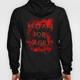 Prepare for Glory-Spartan Warrior Hoody