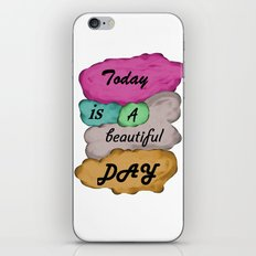 Today is a beautiful day iPhone & iPod Skin