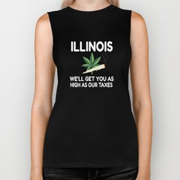 Illinois We'll Get You As High As Our Taxes - Illinois Weed graphic Biker Tank