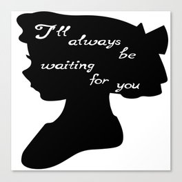 I'll always be waiting- Wendy Darling Canvas Print