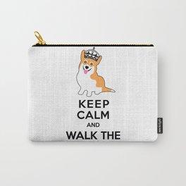 Keep Calm and Walk the Corgi Carry-All Pouch